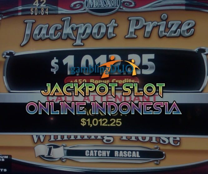 jackpot slot online Indonesia